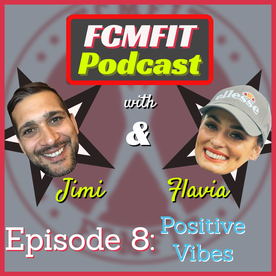 Episode 8: Positive Vibes